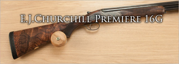E.J.Churchill Premiere 16G
