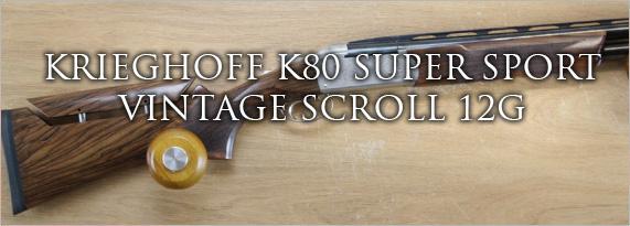 KRIEGHOFF K80 SUPER SPORT VINTAGE SCROLL 12G