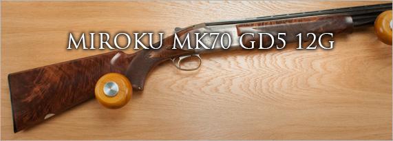 MIROKU MK70 GD5 12G